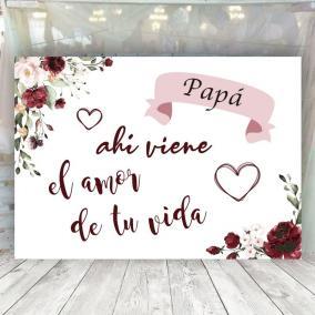 Cartel Papa ahi viene el amor de tu vida